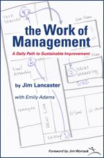 Follow-up Webinar Q&A with Jim Lancaster, Lantech CEO and author of the Work of Management