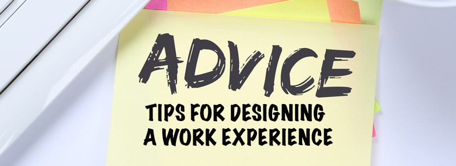 Advice from the Gemba: Best Tips for Designing a Work Experience
