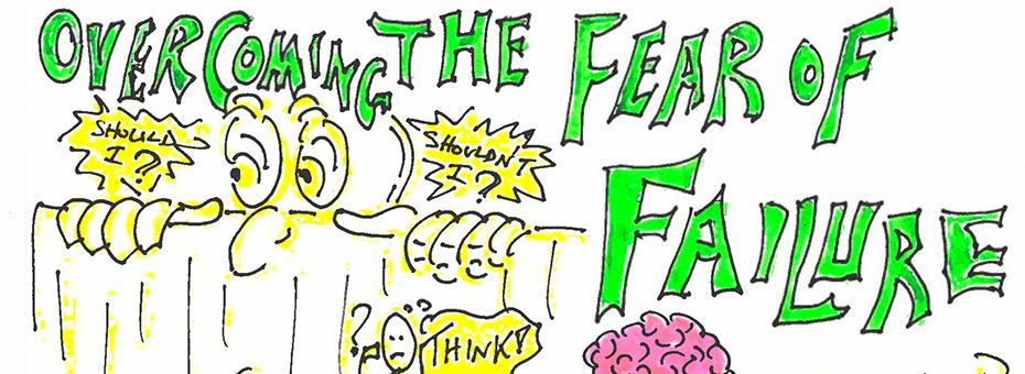 Overcoming a Fear Of Failure Culture