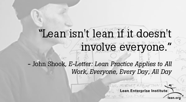 Lean isn't lean if it doesn't involve everyone