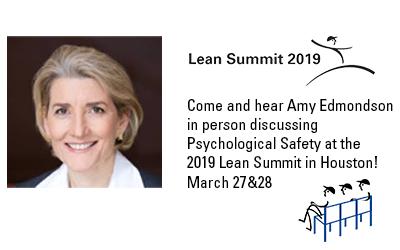 Join Amy Edmondson at the 2019 Lean Summit