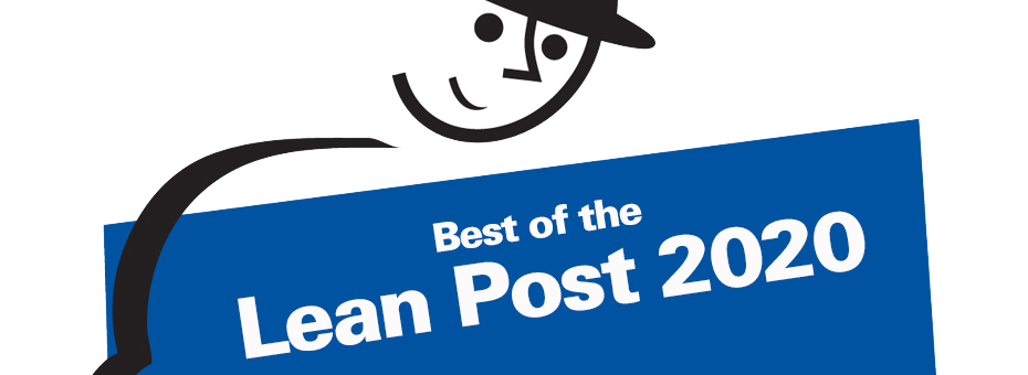 Taking Time for a Year-End Reflection with the Most Popular Lean Articles, Podcasts, and Videos of 2020
